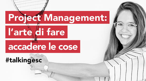 Project Management: l'arte di fare accadere le cose